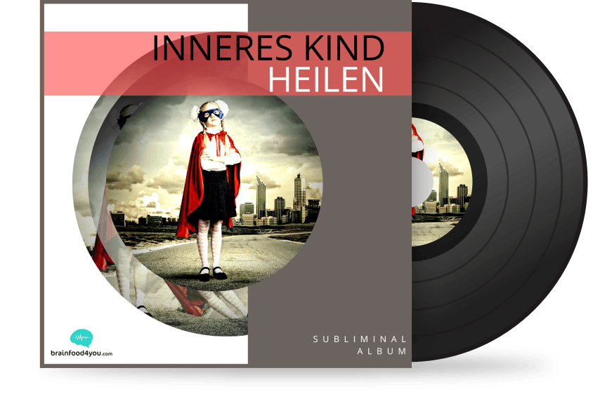 inneres kind heilen album - silent subliminal
